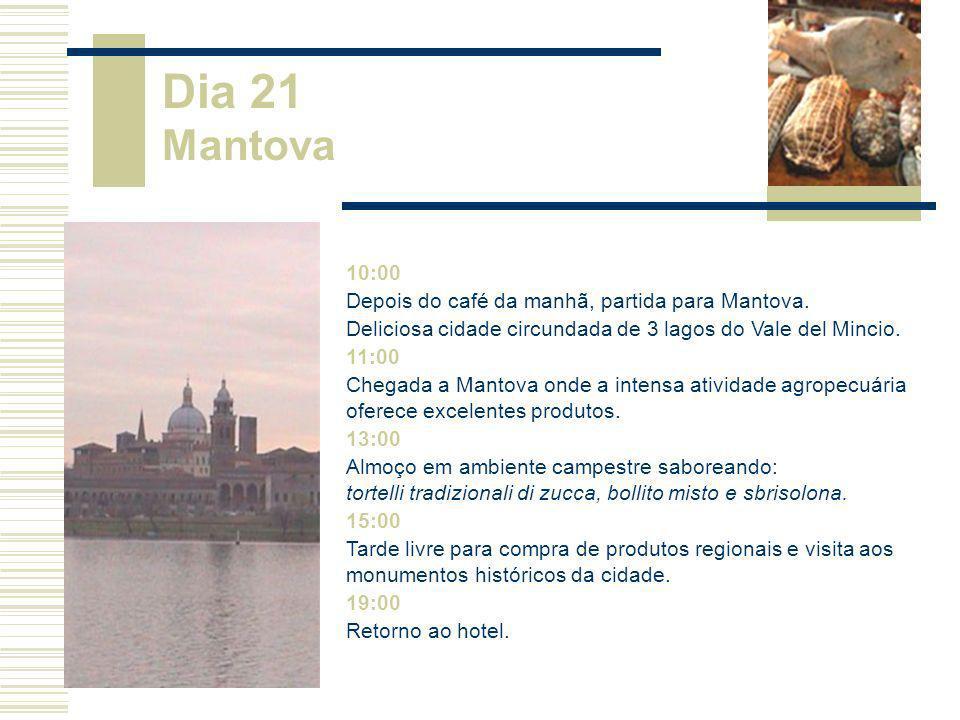 Dia 21 Mantova 10:00 Depois do café da manhã, partida para Mantova.