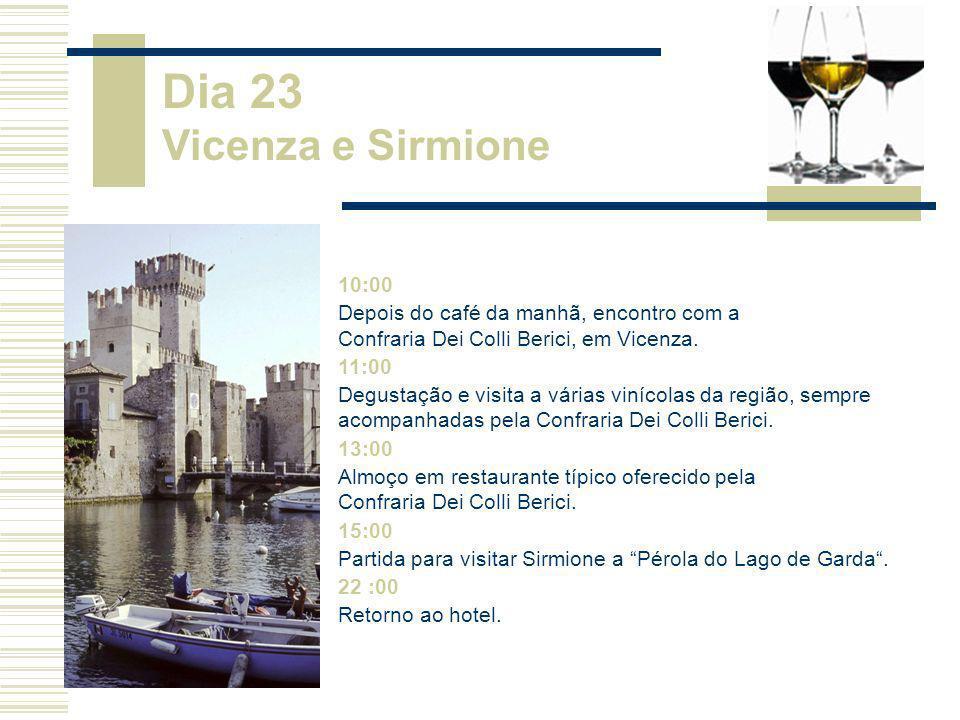 Dia 23 Vicenza e Sirmione 10:00