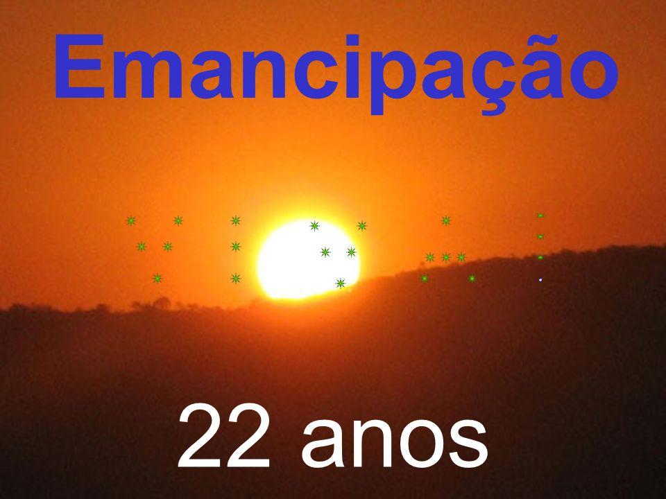Emancipação 22 anos