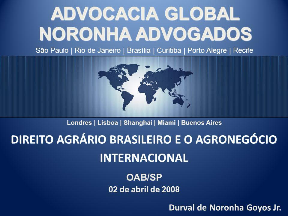 DIREITO AGRÁRIO BRASILEIRO E O AGRONEGÓCIO INTERNACIONAL