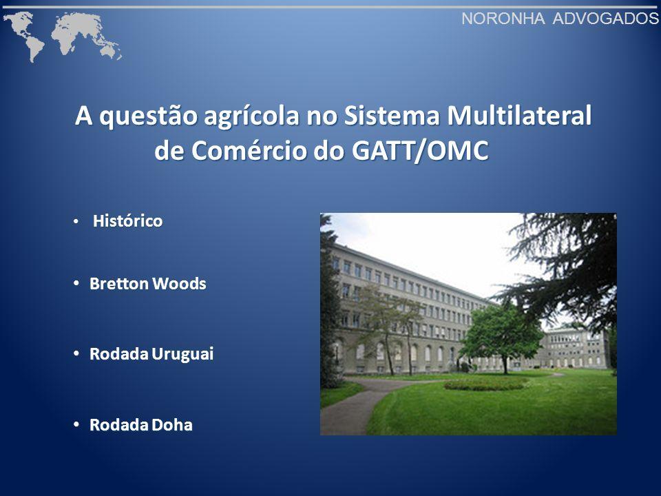 A questão agrícola no Sistema Multilateral de Comércio do GATT/OMC