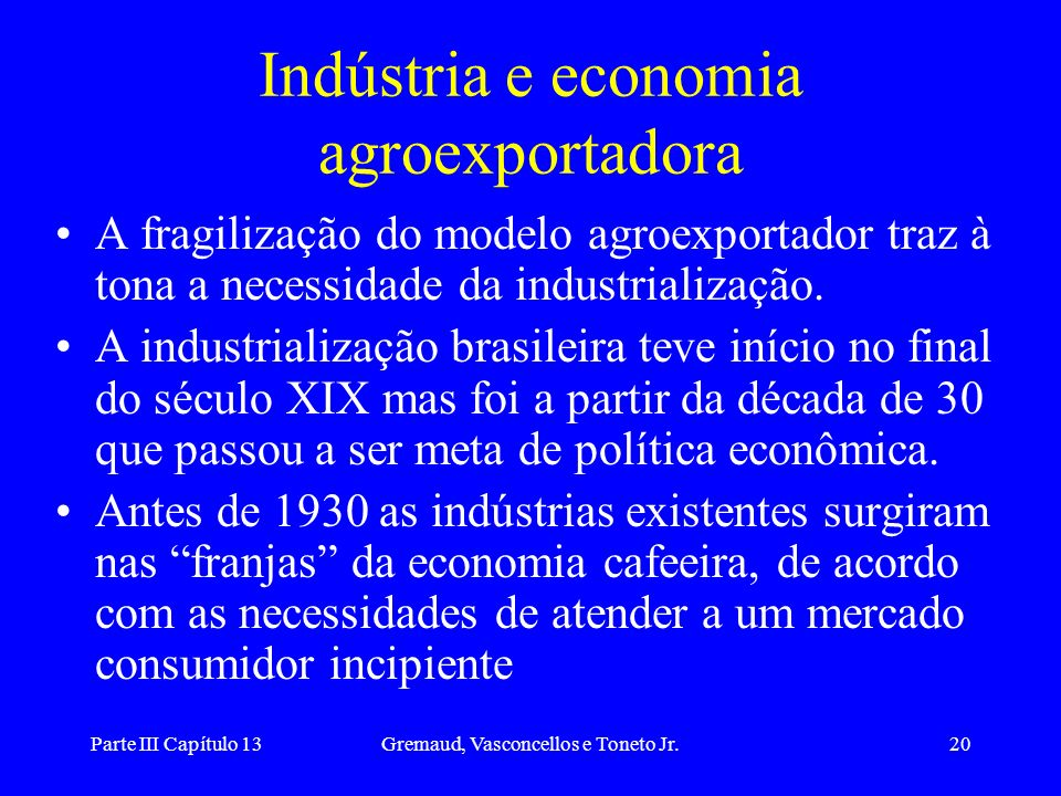 Indústria e economia agroexportadora
