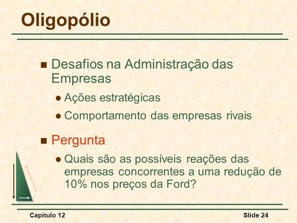 Oligopólio Desafios na Administração das Empresas Pergunta