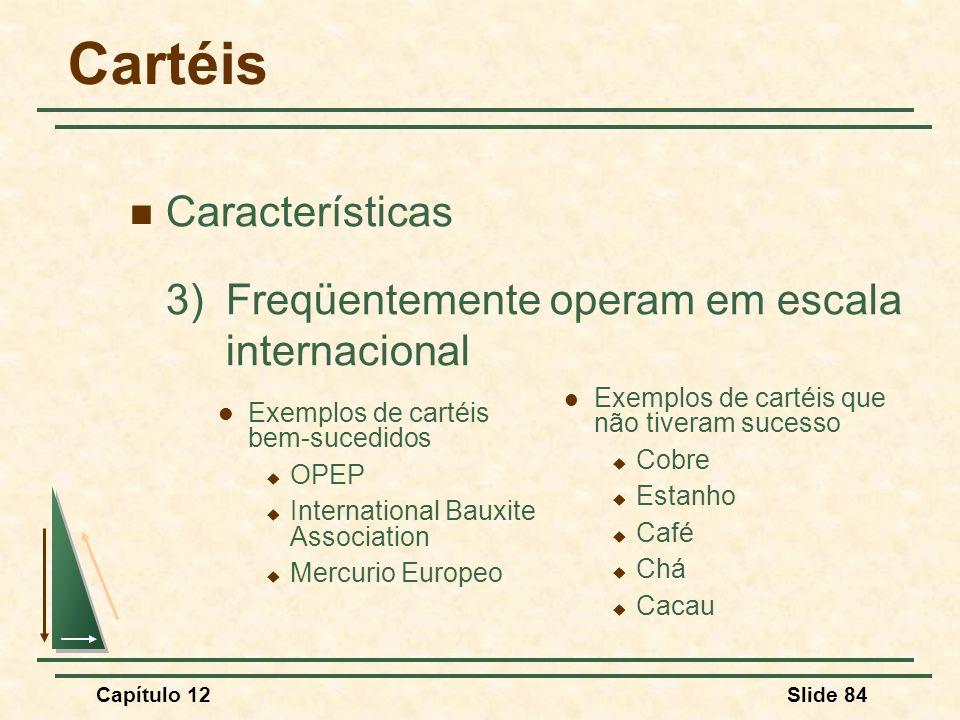 Cartéis Características