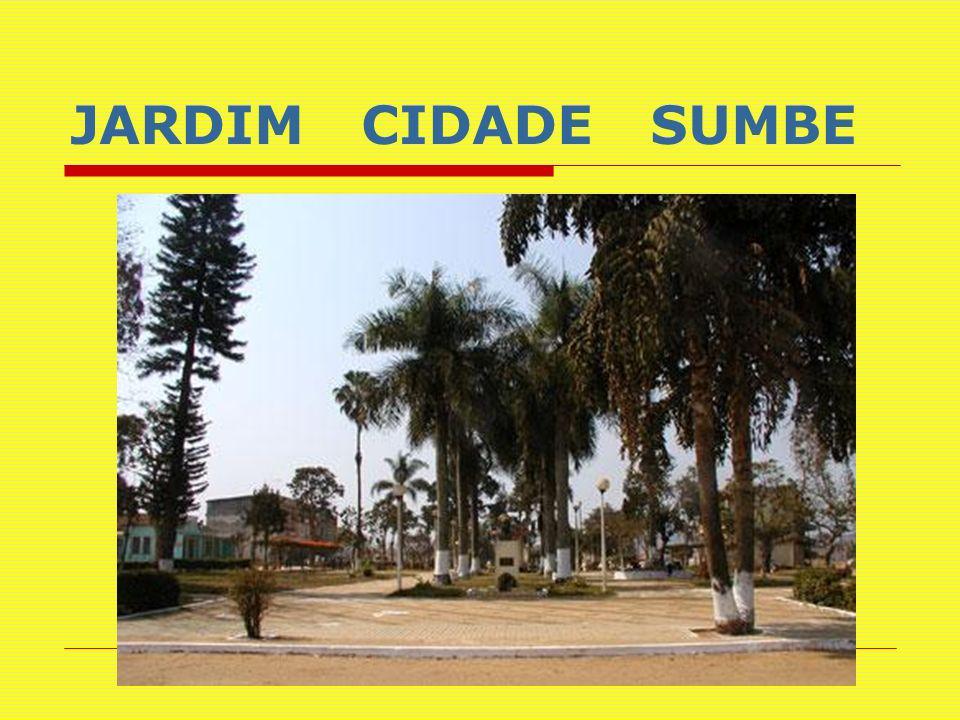 JARDIM CIDADE SUMBE