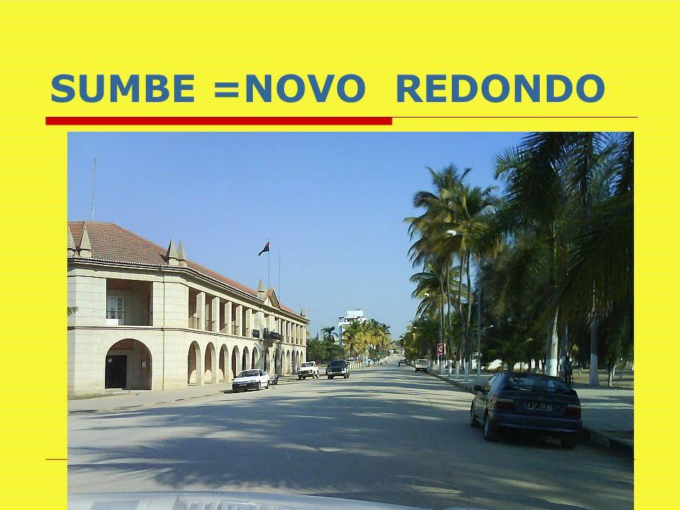 SUMBE =NOVO REDONDO