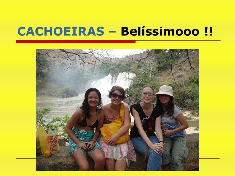CACHOEIRAS – Belíssimooo !!