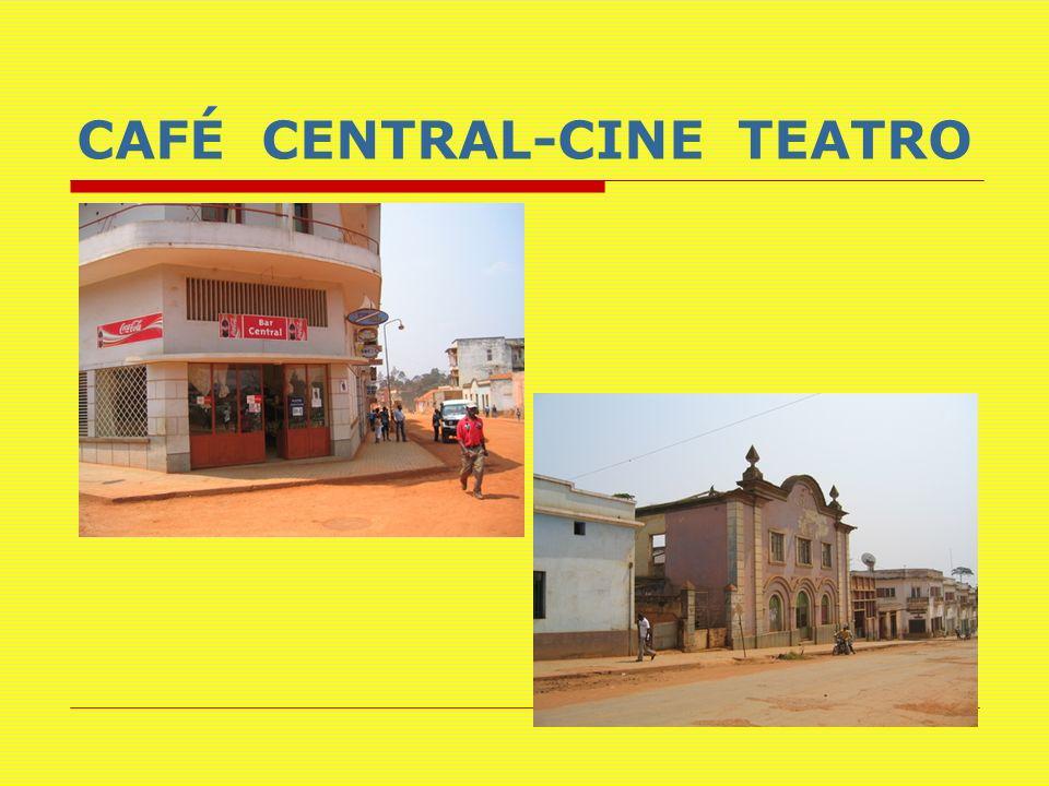 CAFÉ CENTRAL-CINE TEATRO