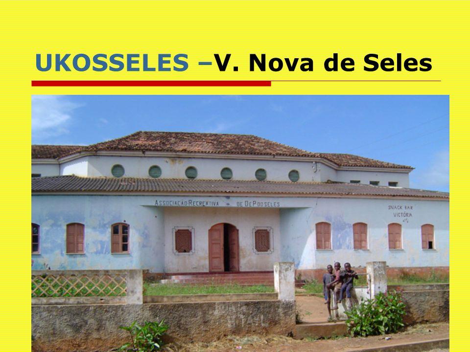 UKOSSELES –V. Nova de Seles