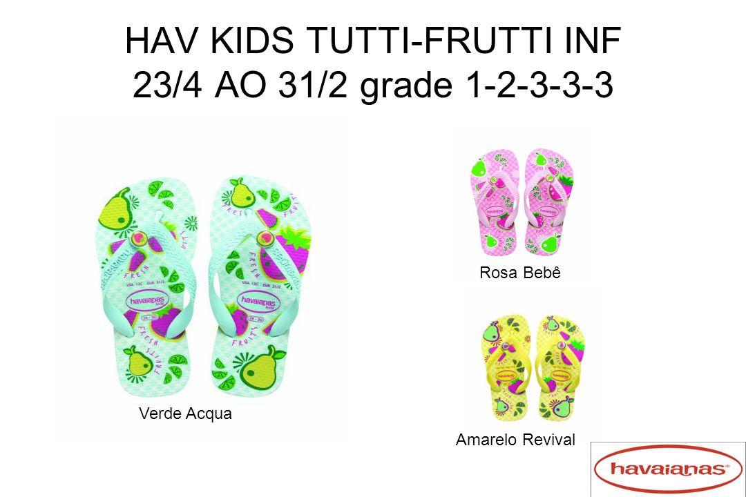 HAV KIDS TUTTI-FRUTTI INF 23/4 AO 31/2 grade 1-2-3-3-3