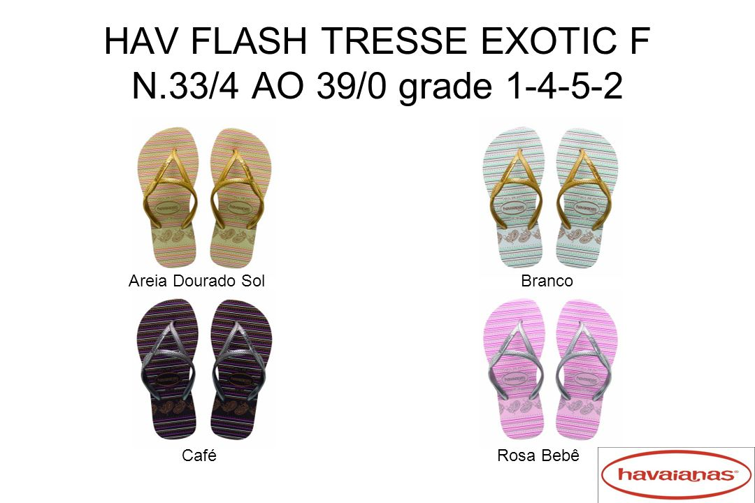 HAV FLASH TRESSE EXOTIC F N.33/4 AO 39/0 grade 1-4-5-2
