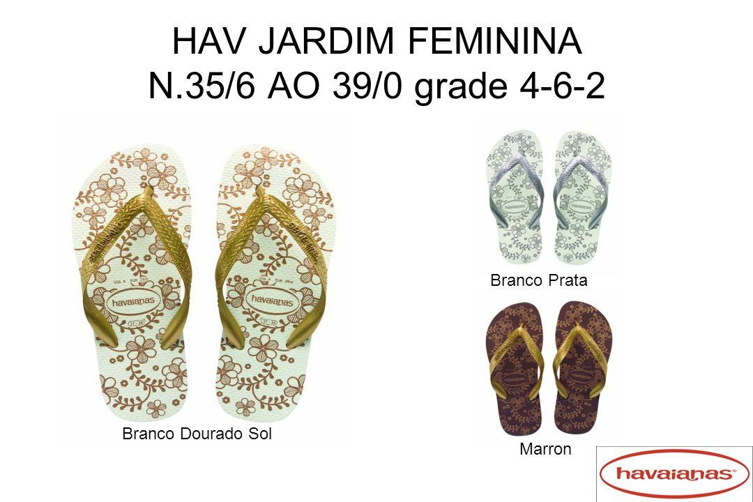 HAV JARDIM FEMININA N.35/6 AO 39/0 grade 4-6-2