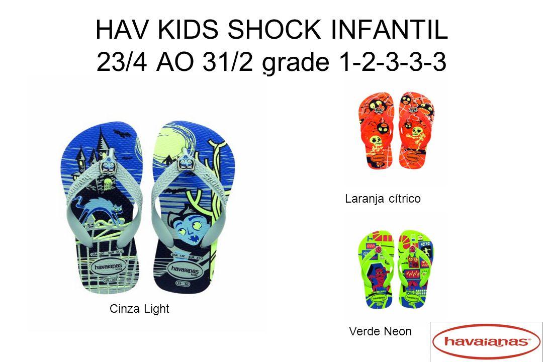 HAV KIDS SHOCK INFANTIL 23/4 AO 31/2 grade 1-2-3-3-3