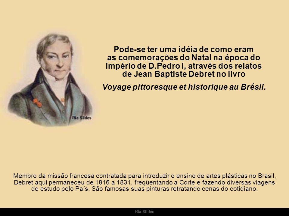 Voyage pittoresque et historique au Brésil.