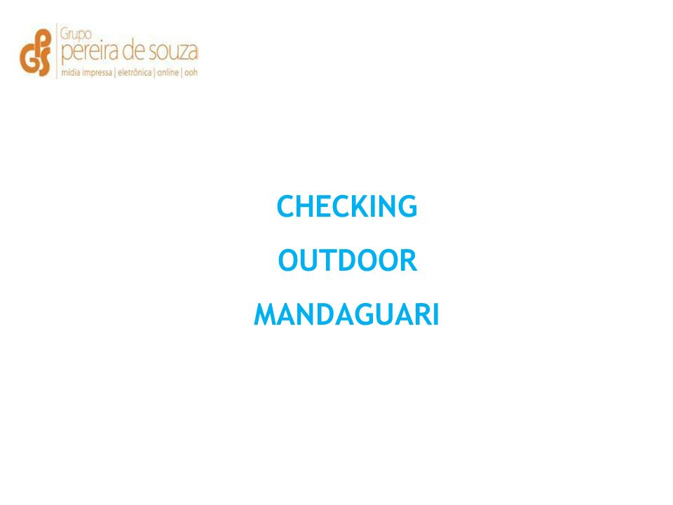 CHECKING OUTDOOR MANDAGUARI