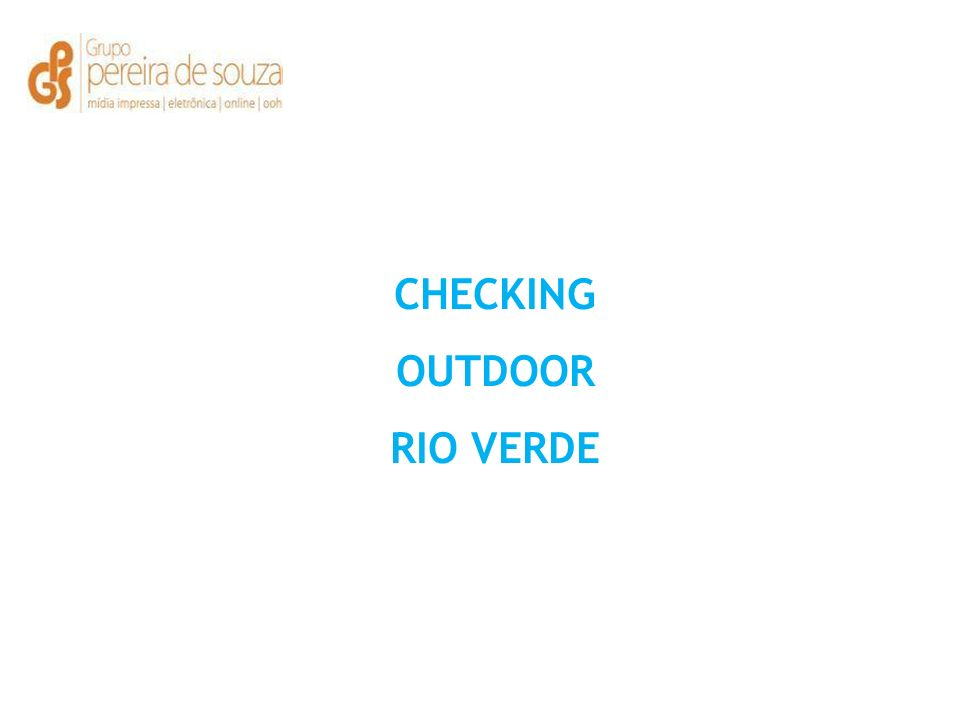 CHECKING OUTDOOR RIO VERDE