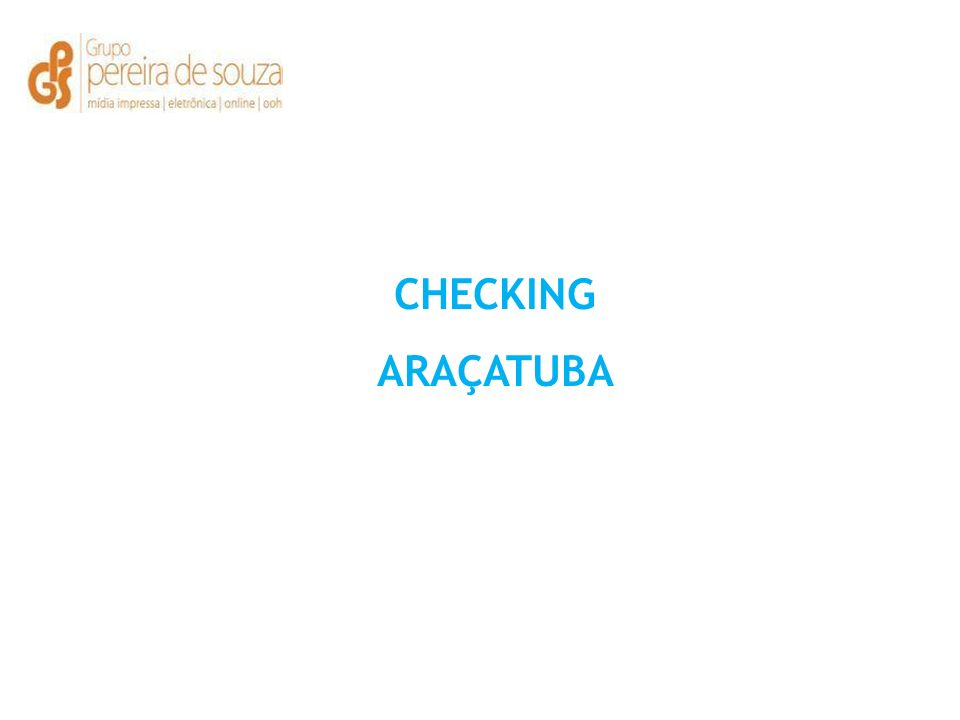 CHECKING ARAÇATUBA