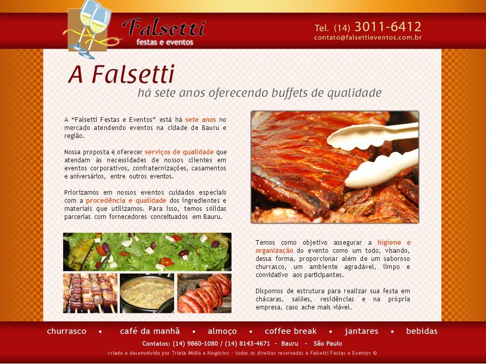 A Falsetti Festas e Eventos está há sete anos no mercado atendendo eventos na cidade de Bauru e região.