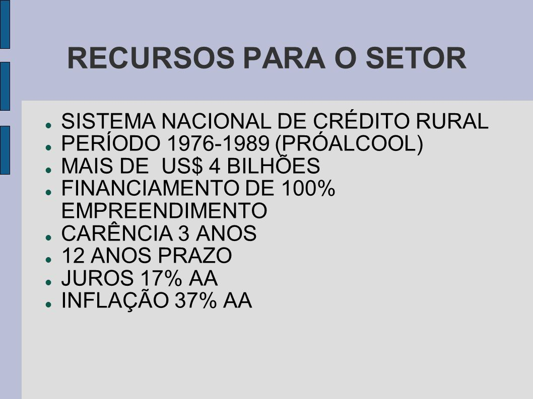 RECURSOS PARA O SETOR SISTEMA NACIONAL DE CRÉDITO RURAL