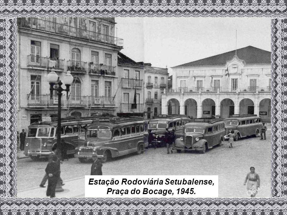 Estação Rodoviária Setubalense, Praça do Bocage, 1945.