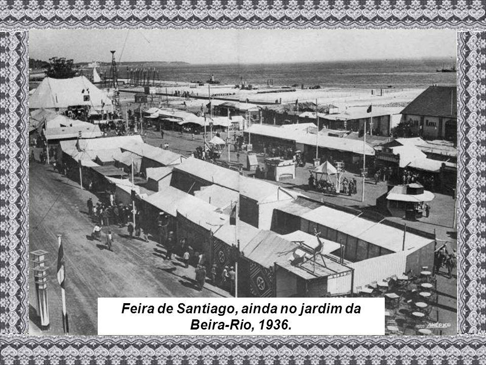 Feira de Santiago, ainda no jardim da Beira-Rio, 1936.