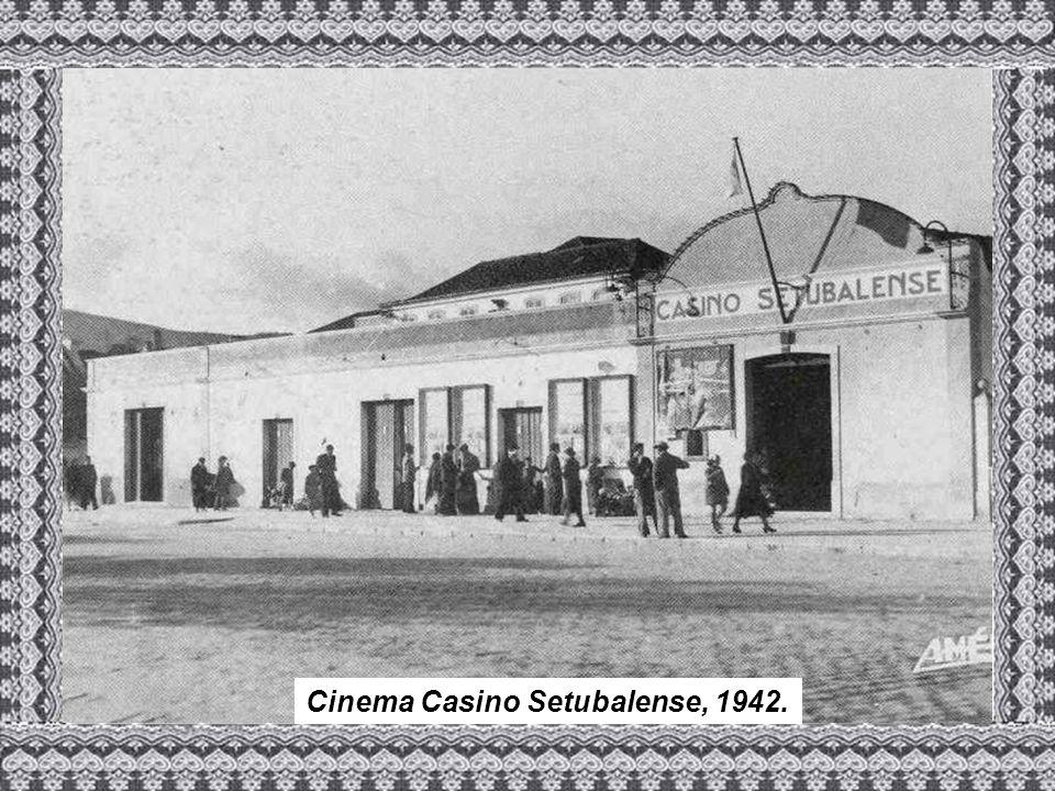 Cinema Casino Setubalense, 1942.