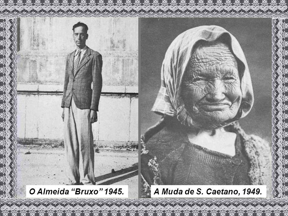 O Almeida Bruxo 1945. A Muda de S. Caetano, 1949.
