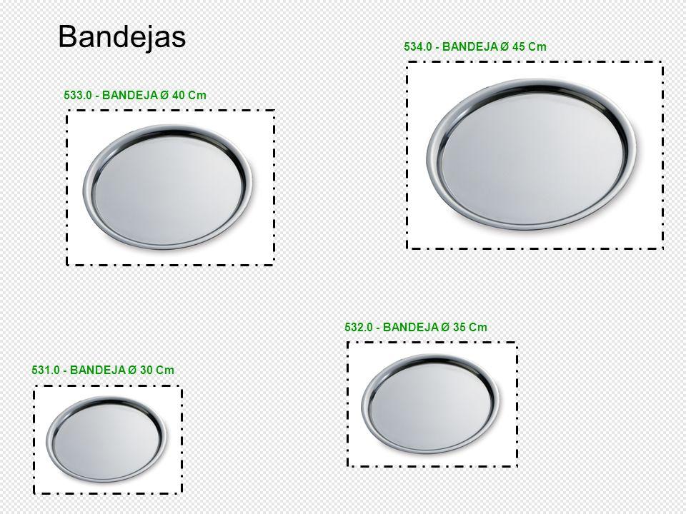 Bandejas 534.0 - BANDEJA Ø 45 Cm 533.0 - BANDEJA Ø 40 Cm