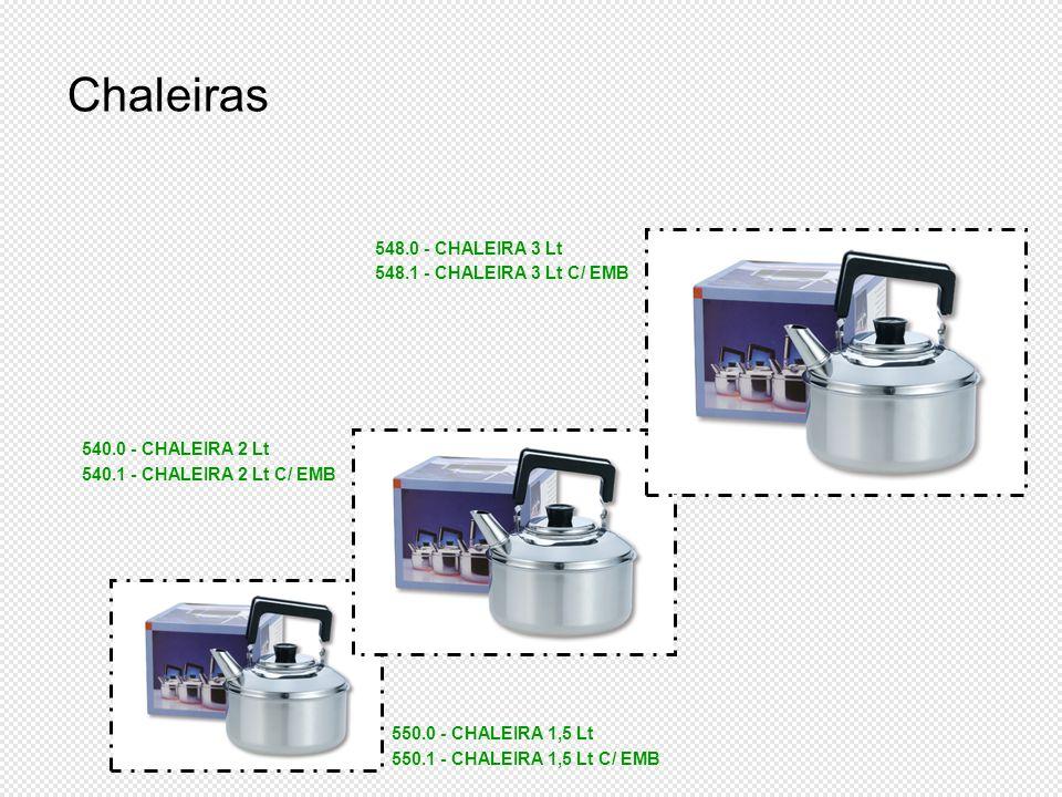 Chaleiras 548.0 - CHALEIRA 3 Lt 548.1 - CHALEIRA 3 Lt C/ EMB