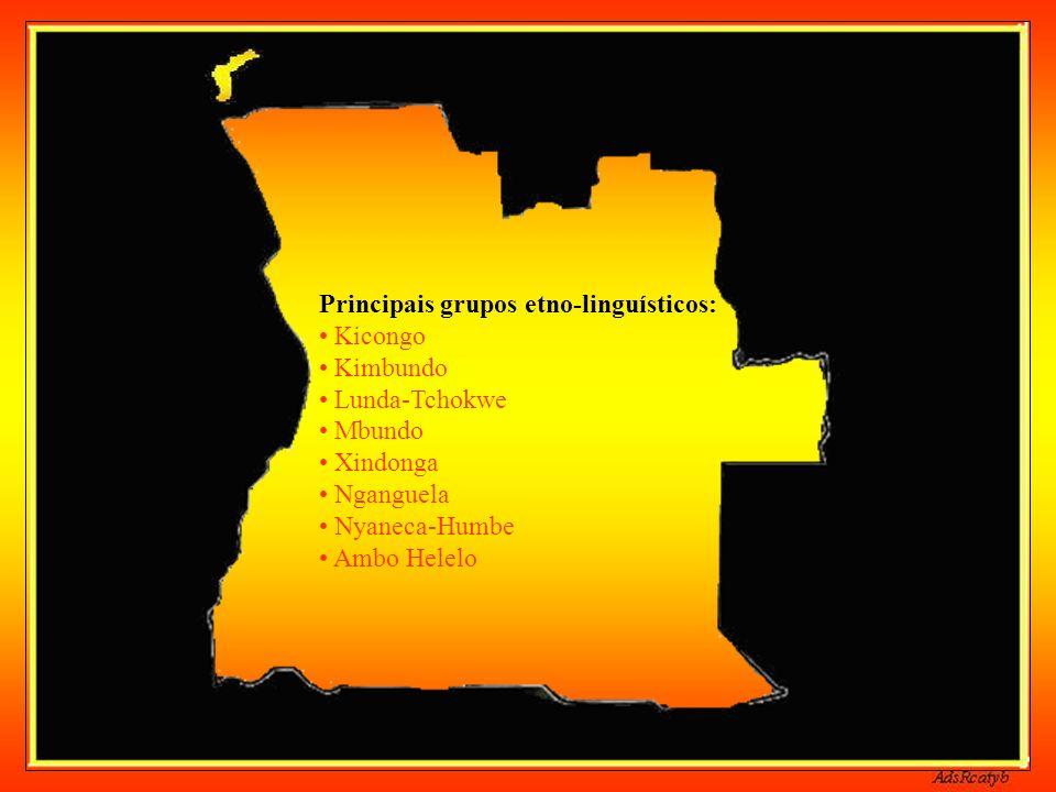 Principais grupos etno-linguísticos: • Kicongo • Kimbundo • Lunda-Tchokwe • Mbundo • Xindonga • Nganguela • Nyaneca-Humbe • Ambo Helelo