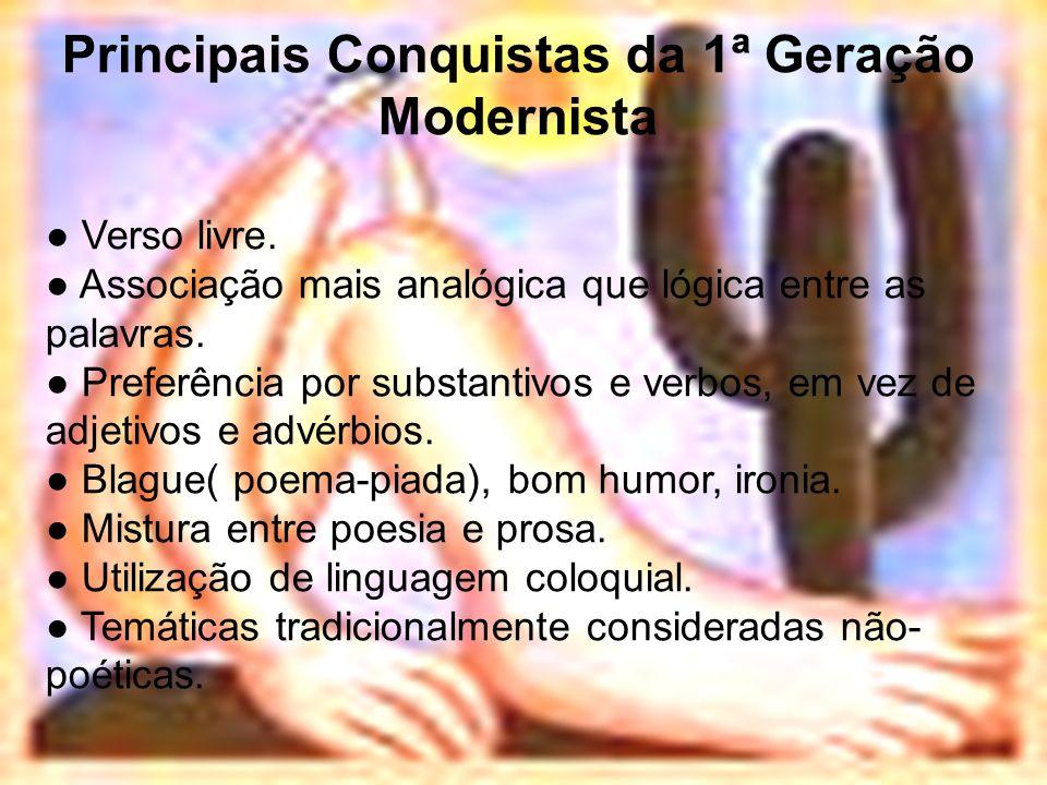 Principais Conquistas da 1ª Geração Modernista
