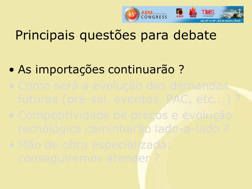 Principais questões para debate