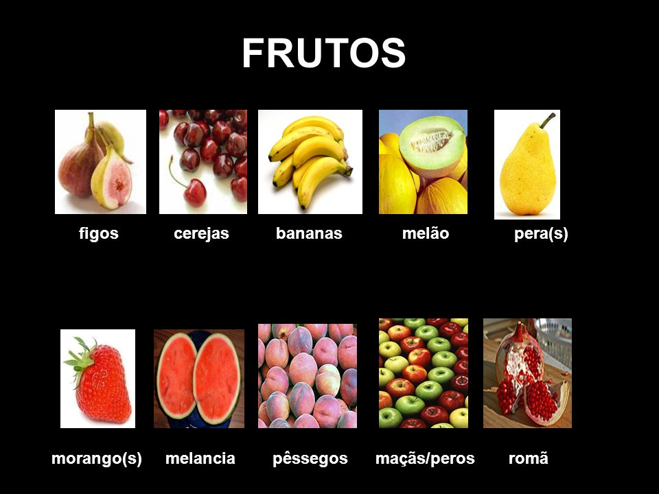 FRUTOS figos cerejas bananas melão pera(s)