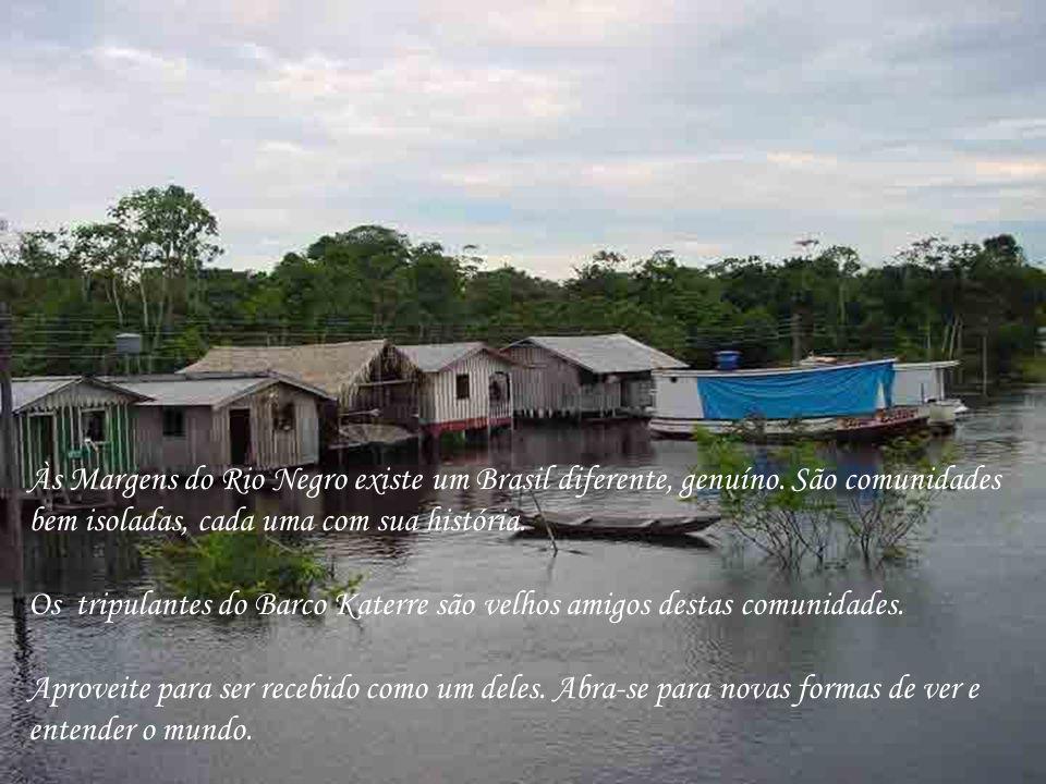 Às Margens do Rio Negro existe um Brasil diferente, genuíno