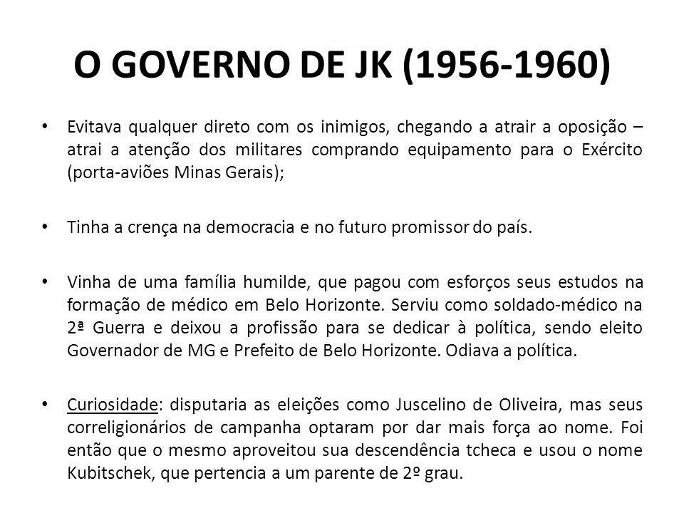 O GOVERNO DE JK (1956-1960)