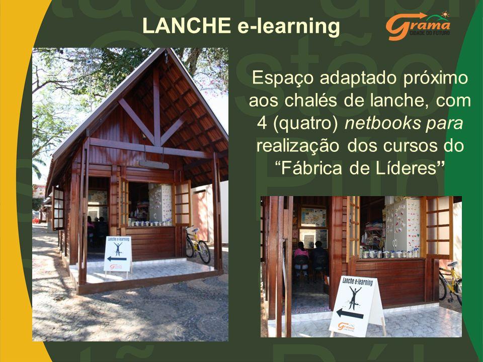 LANCHE e-learning Espaço adaptado próximo aos chalés de lanche, com 4 (quatro) netbooks para realização dos cursos do Fábrica de Líderes