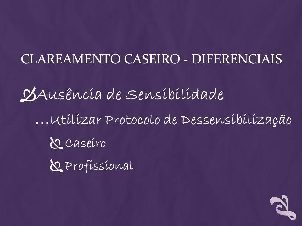 Clareamento Caseiro - Diferenciais