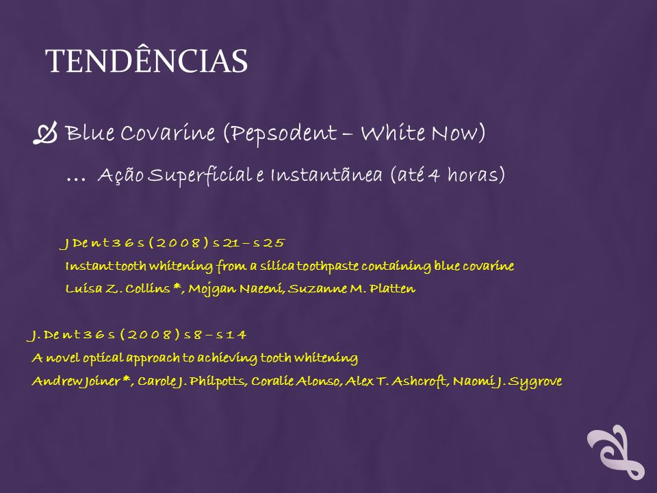 TENDÊNCIAS Blue Covarine (Pepsodent – White Now)
