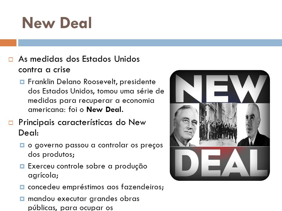 New Deal As medidas dos Estados Unidos contra a crise