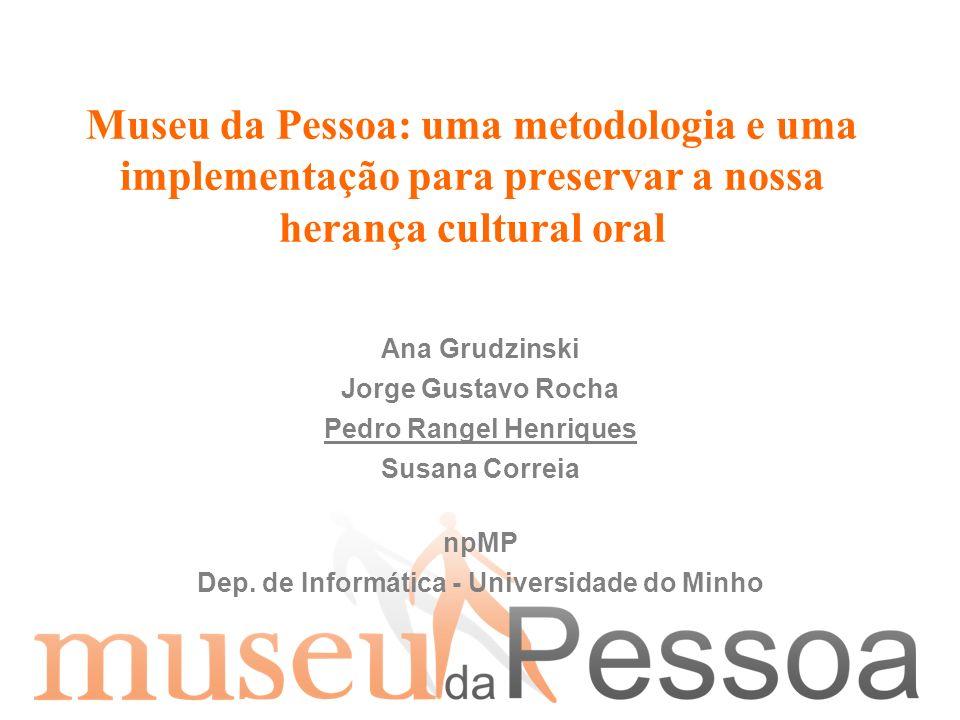 Pedro Rangel Henriques Dep. de Informática - Universidade do Minho