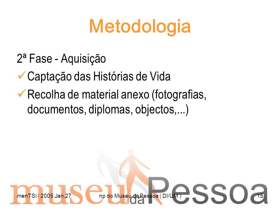 np do Museu da Pessoa ( DI/UM )