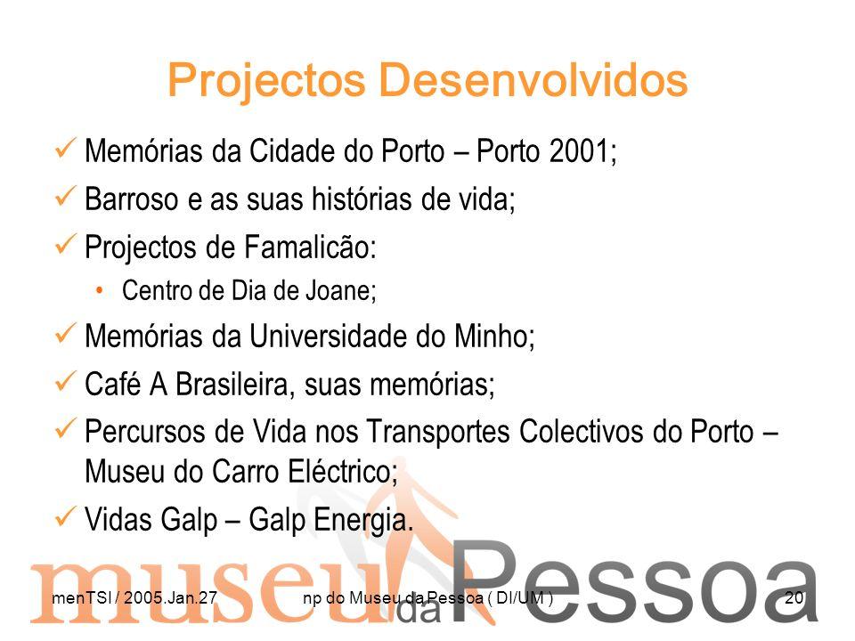 Projectos Desenvolvidos