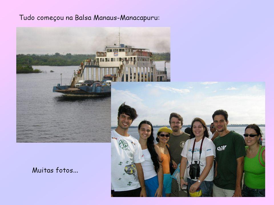 Tudo começou na Balsa Manaus-Manacapuru: