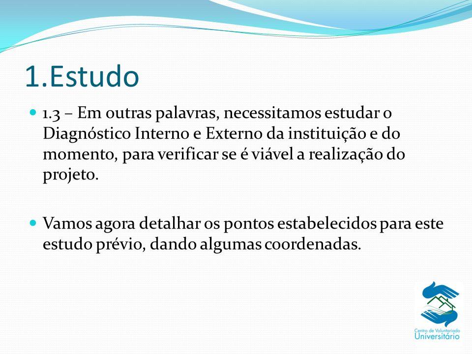 1.Estudo