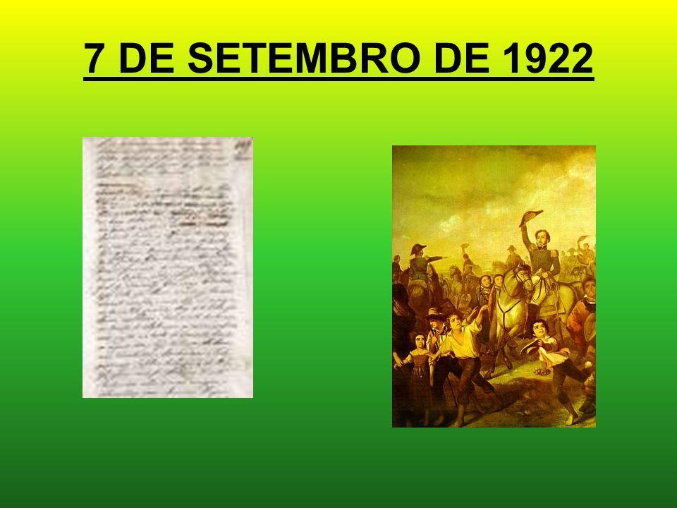 7 DE SETEMBRO DE 1922