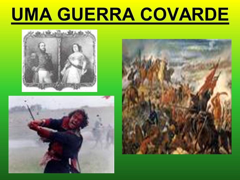 UMA GUERRA COVARDE