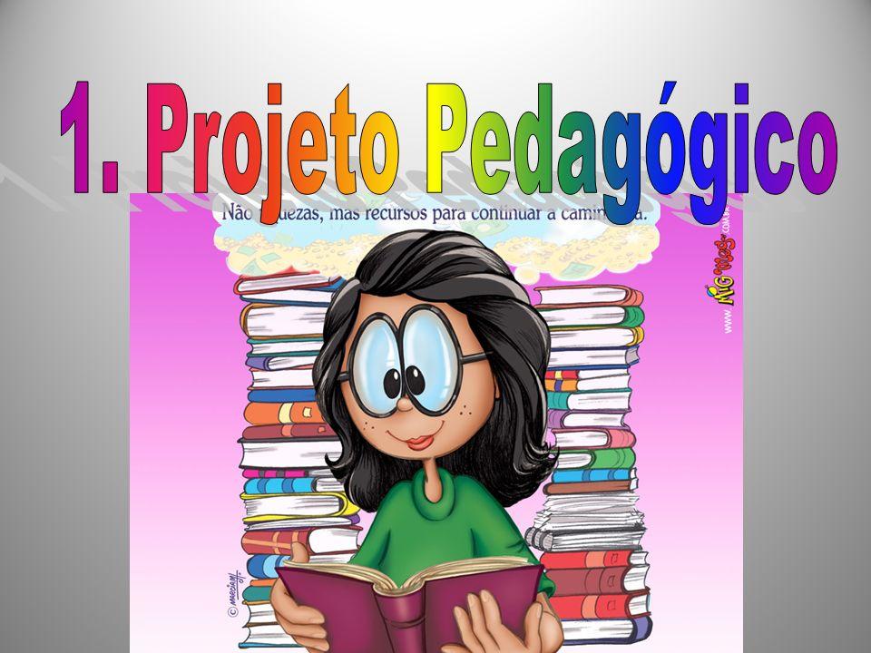 1. Projeto Pedagógico