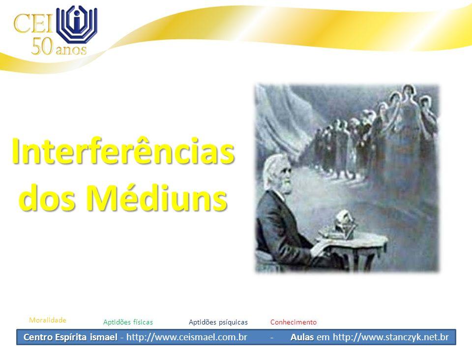 Interferências dos Médiuns