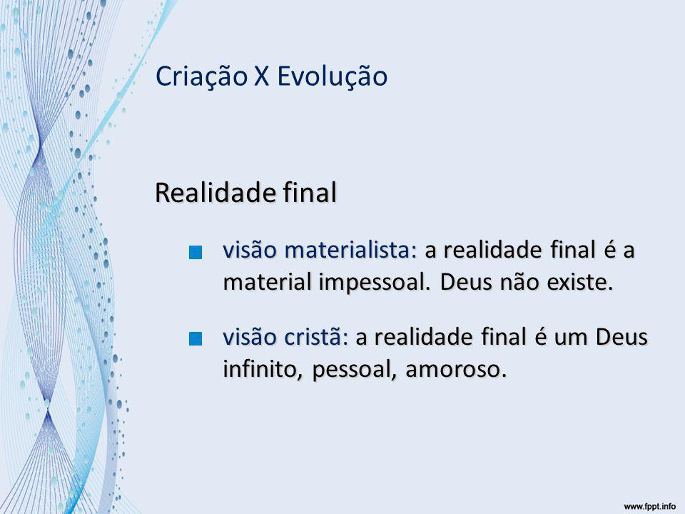 Criação X Evolução Realidade final