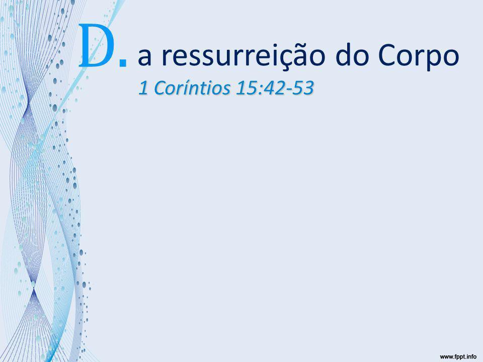 a ressurreição do Corpo